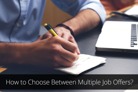 How to Choose Between Multiple Job Offers?