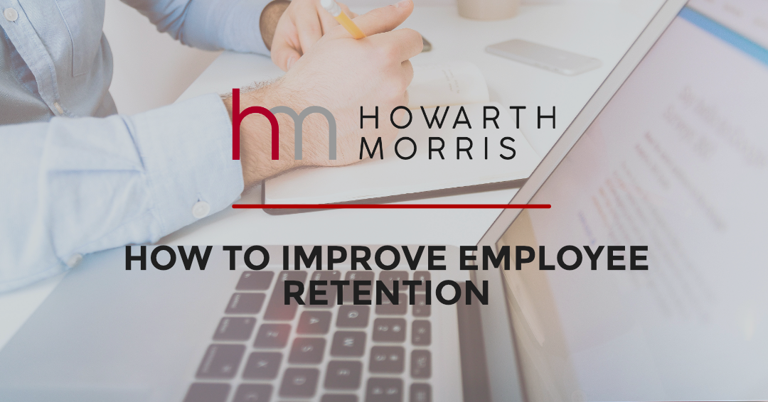 BLOG: How to Improve Employee Retention