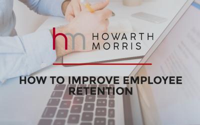 BLOG: How to Improve Employee Retention