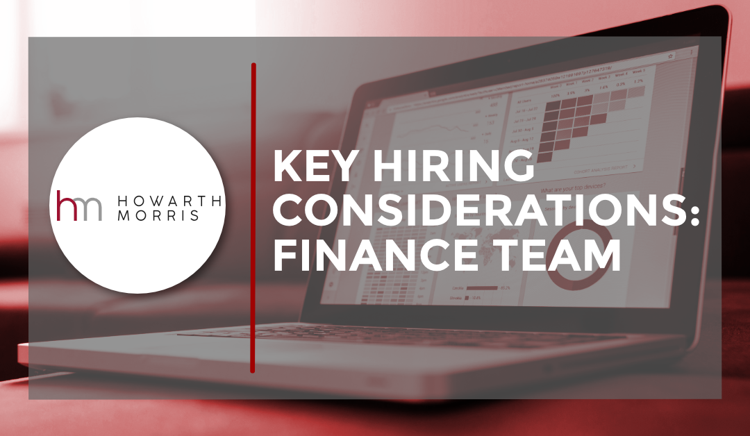 Key Hiring Considerations: Finance Team
