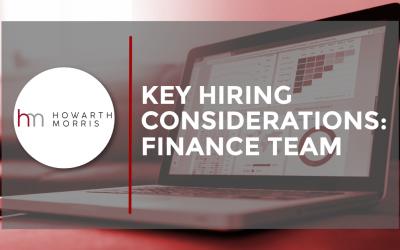 Key Hiring Considerations: Finance Team